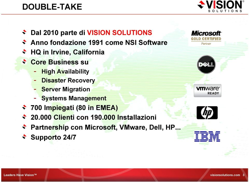 Core Business su - High Availability - Disaster Recovery - Server Migration - Systems Management!