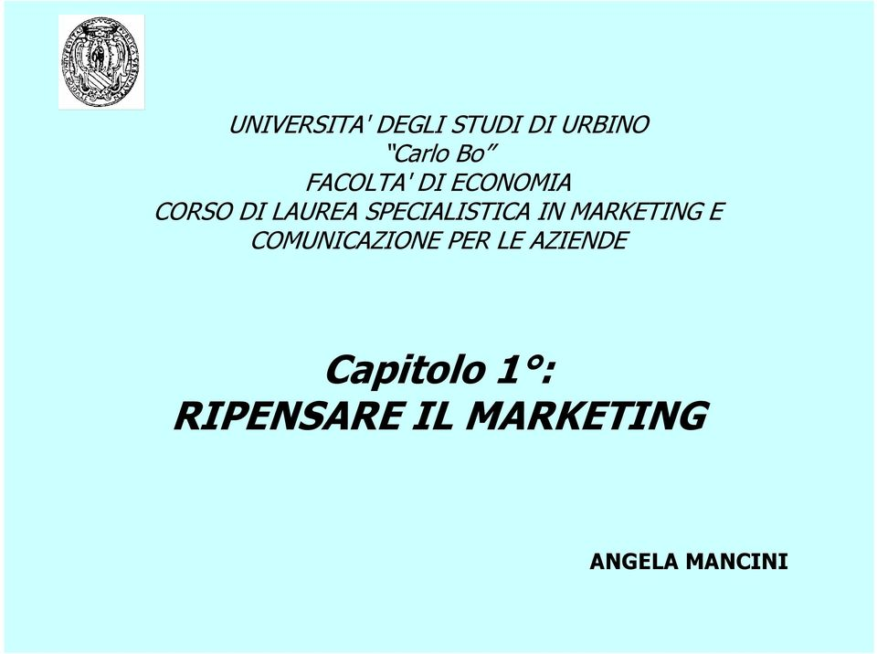 SPECIALISTICA IN MARKETING E COMUNICAZIONE PER
