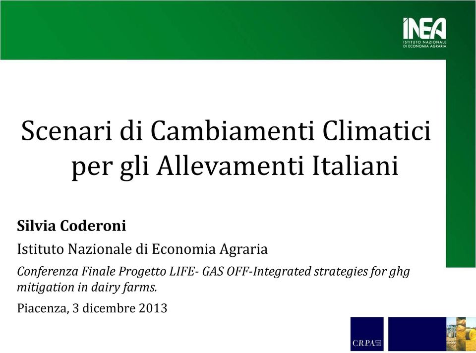 Agraria Conferenza Finale Progetto LIFE- GAS OFF-Integrated