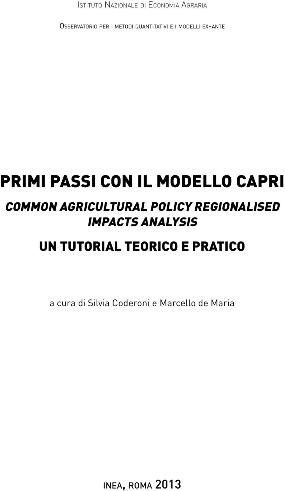 Common Agricultural Policy Regionalised Impacts analysis Un tutorial