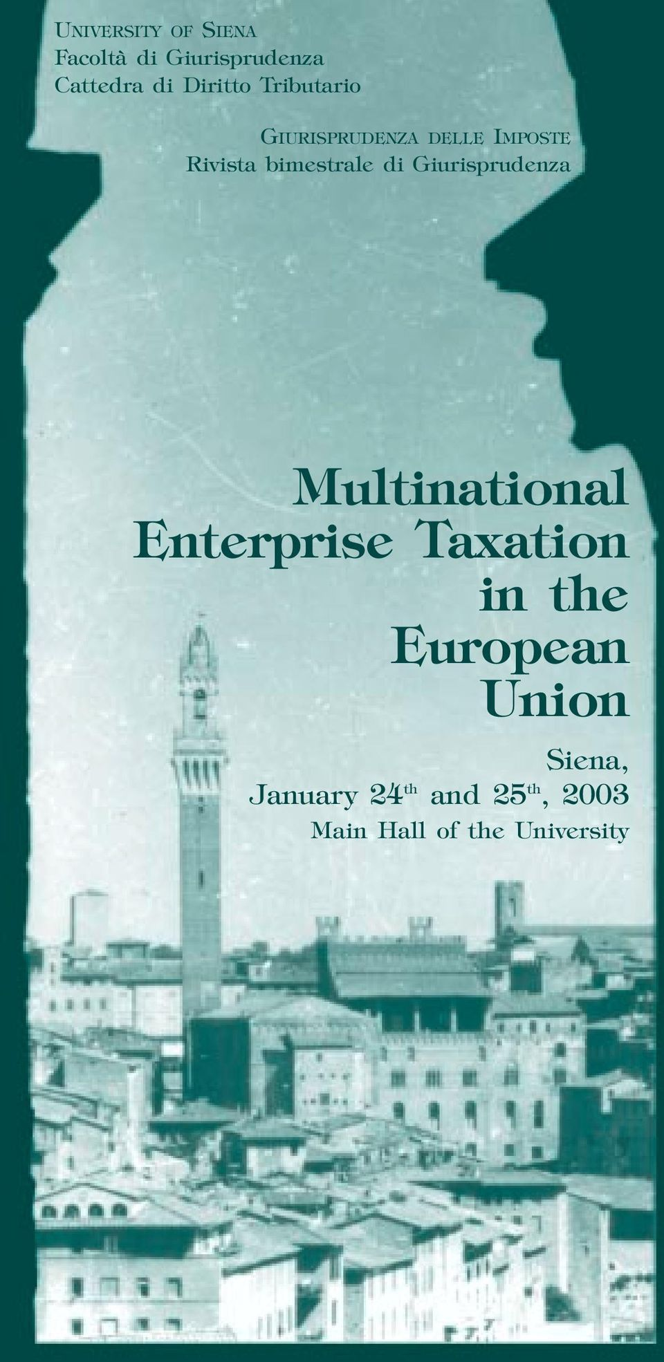 Giurisprudenza Multinational Enterprise Taxation in the European