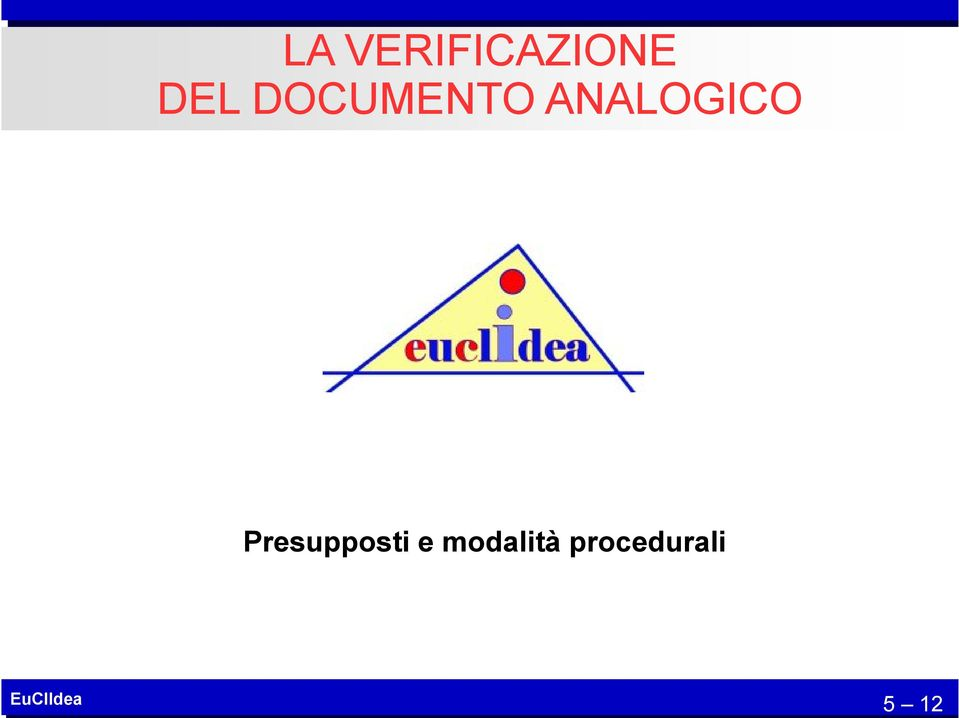 ANALOGICO Presupposti e