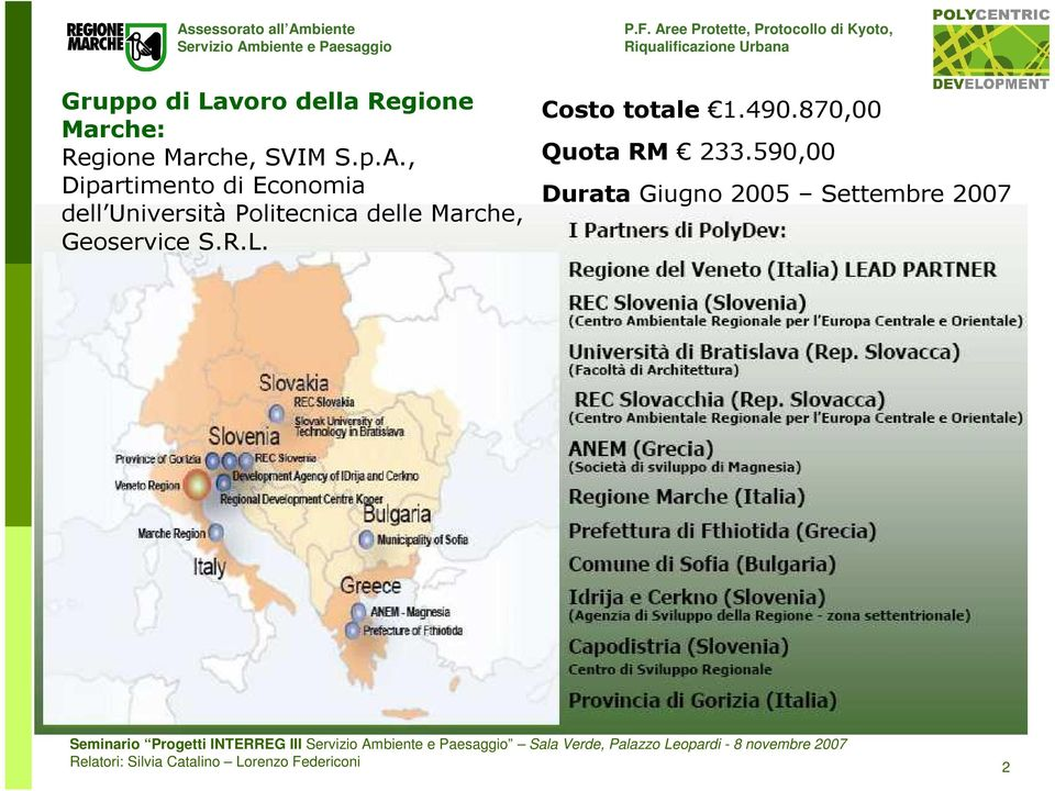 Geoservice S.R.L. Costo totale 1.490.870,00 Quota RM 233.