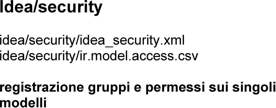 xml idea/security/ir.model.