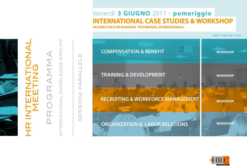 INTERNATIONAL KNOWLEDGE GROUPS SESSIONI PARALLELE COMPENSATION & BENEFIT TRAINING &