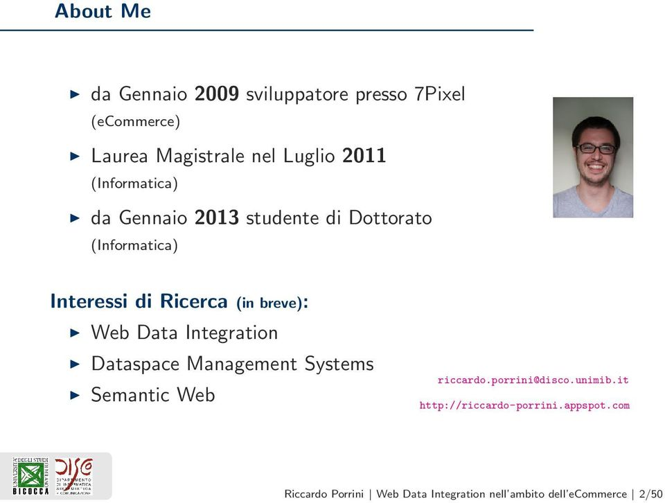 Web Data Integration Dataspace Management Systems Semantic Web riccardo.porrini@disco.unimib.