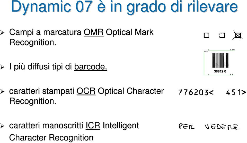 caratteri stampati OCR Optical Character Recognition.