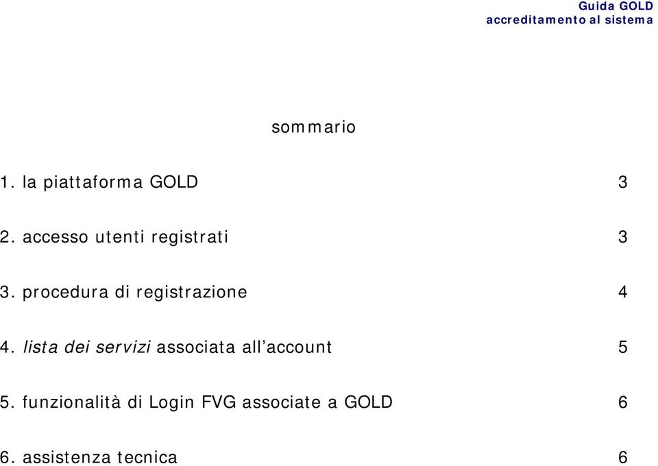 procedura di registrazione 4 4.