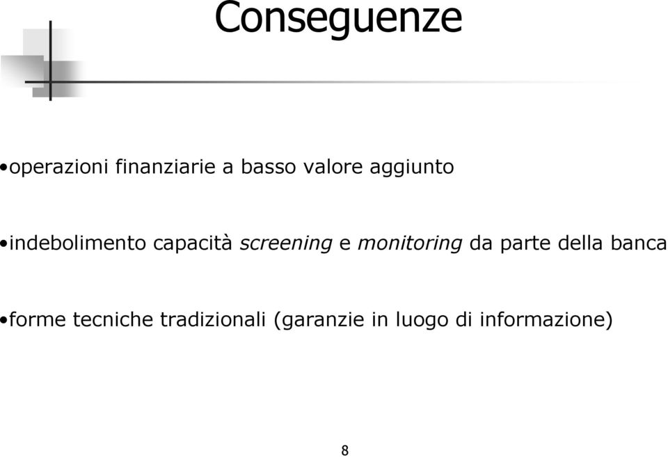 screening e monitoring da parte della banca