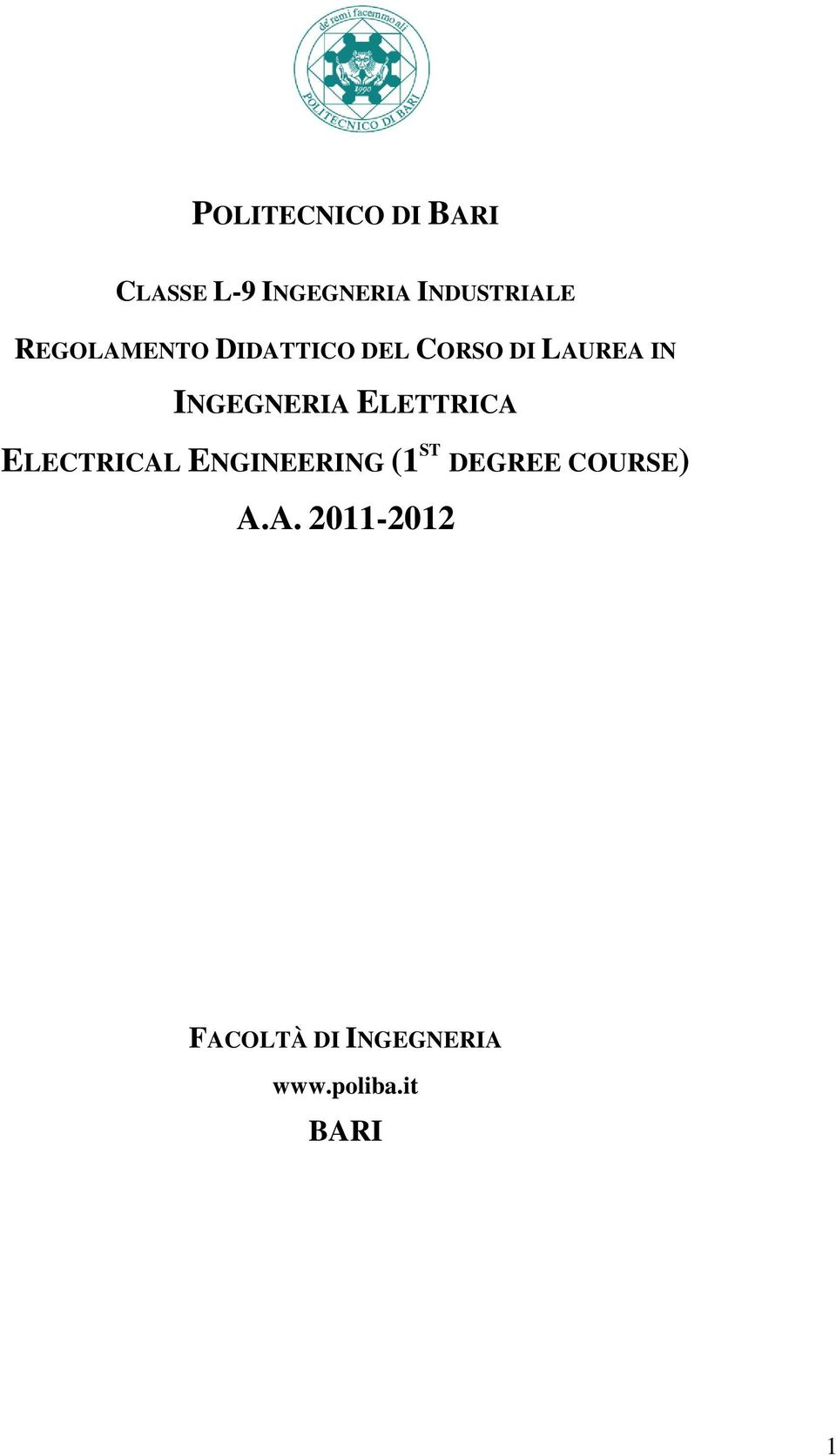 ELETTRICA ELECTRICAL ENGINEERING (1 ST DEGREE COURSE) A.