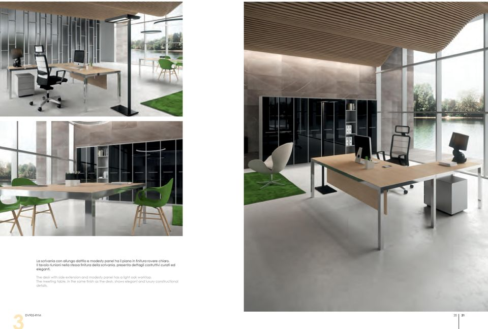 ed eleganti. The desk with side extension and modesty panel has a light oak worktop.
