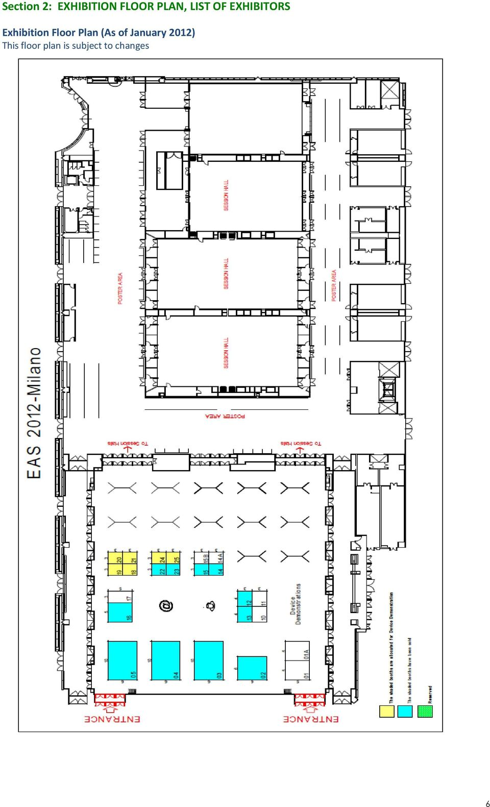 Floor Plan (As of January 2012)
