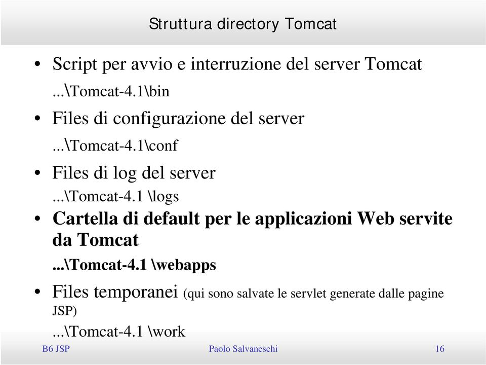 1\conf Files di log del server...\tomcat-4.
