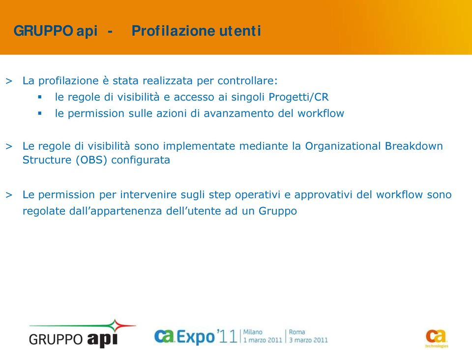 sono implementate mediante la Organizational Breakdown Structure (OBS) configurata > Le permission per