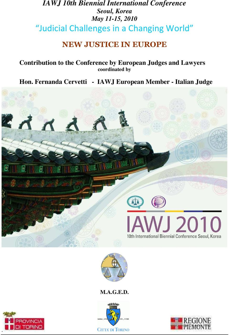 Contribution to the Conference by European Judges and Lawyers