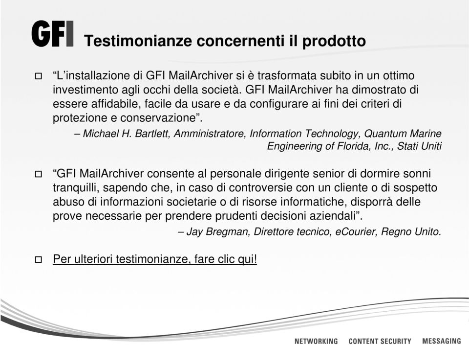 Bartlett, Amministratore, Information Technology, Quantum Marine Engineering of Florida, Inc.
