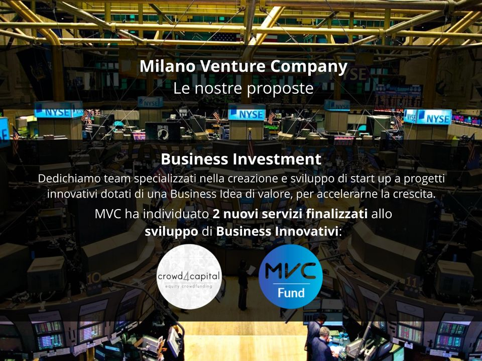 innovativi dotati di una Business Idea di valore, per accelerarne la