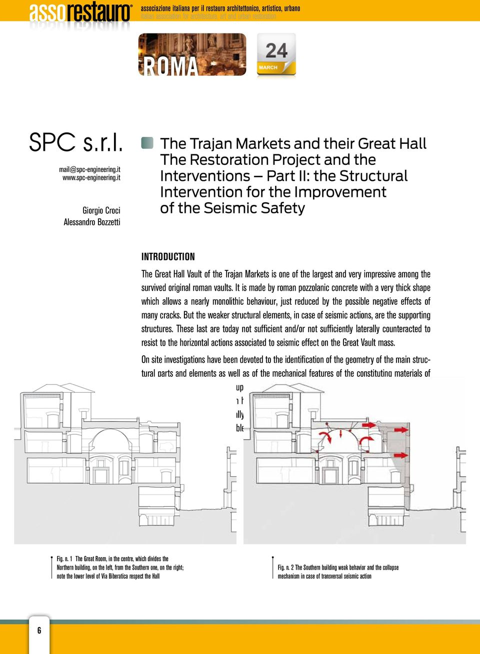 it Giorgio Croci Alessandro Bozzetti The Trajan Markets and their Great Hall The Restoration Project and the Interventions Part II: the Structural Intervention for the Improvement of the Seismic