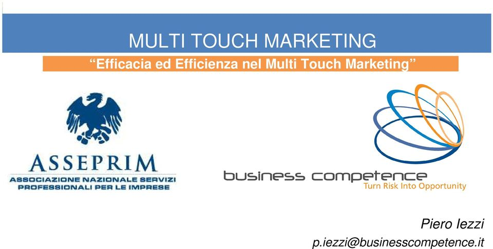 Multi Touch Marketing Piero