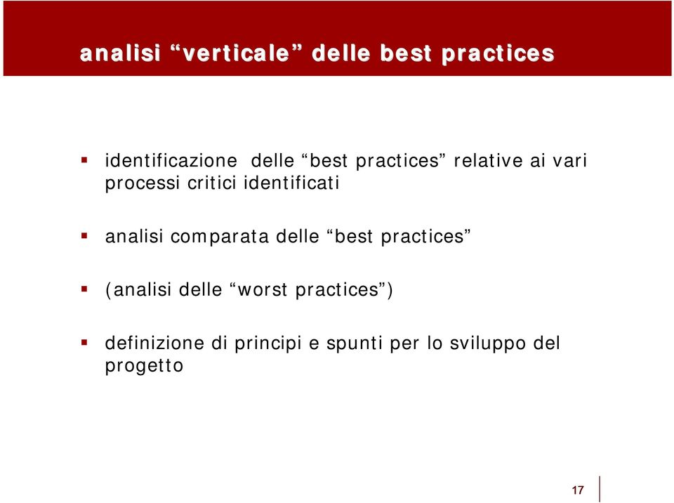 analisi comparata delle best practices (analisi delle worst
