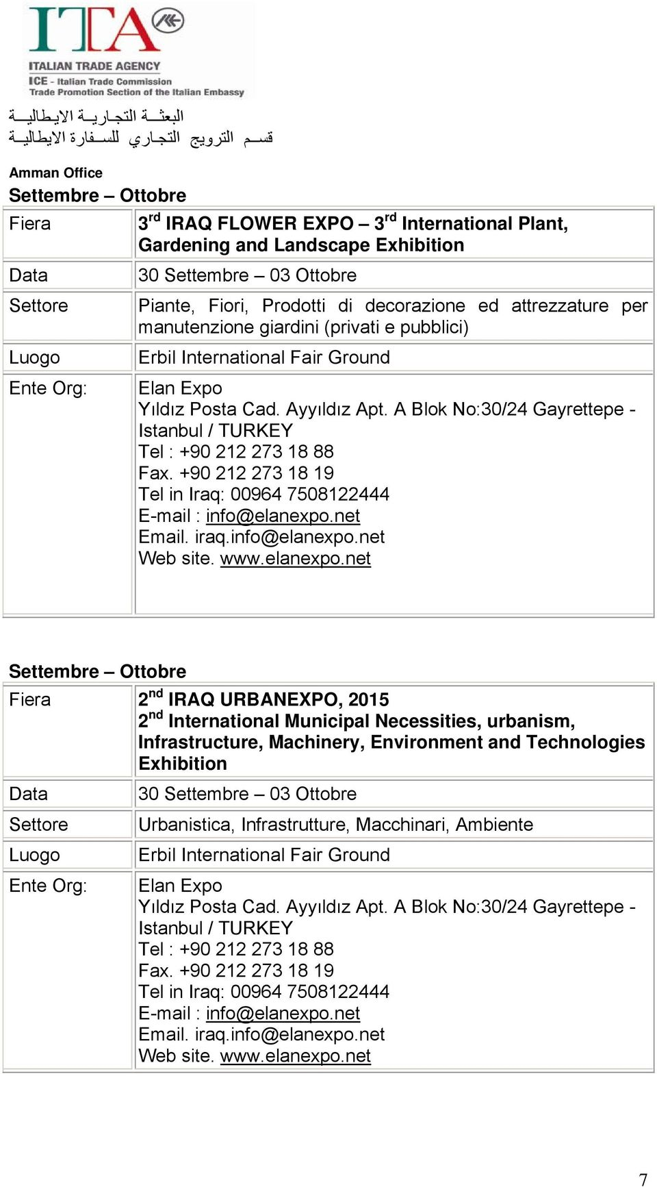Settembre Ottobre 2 nd IRAQ URBANEXPO, 2015 2 nd International Municipal Necessities, urbanism, Infrastructure,