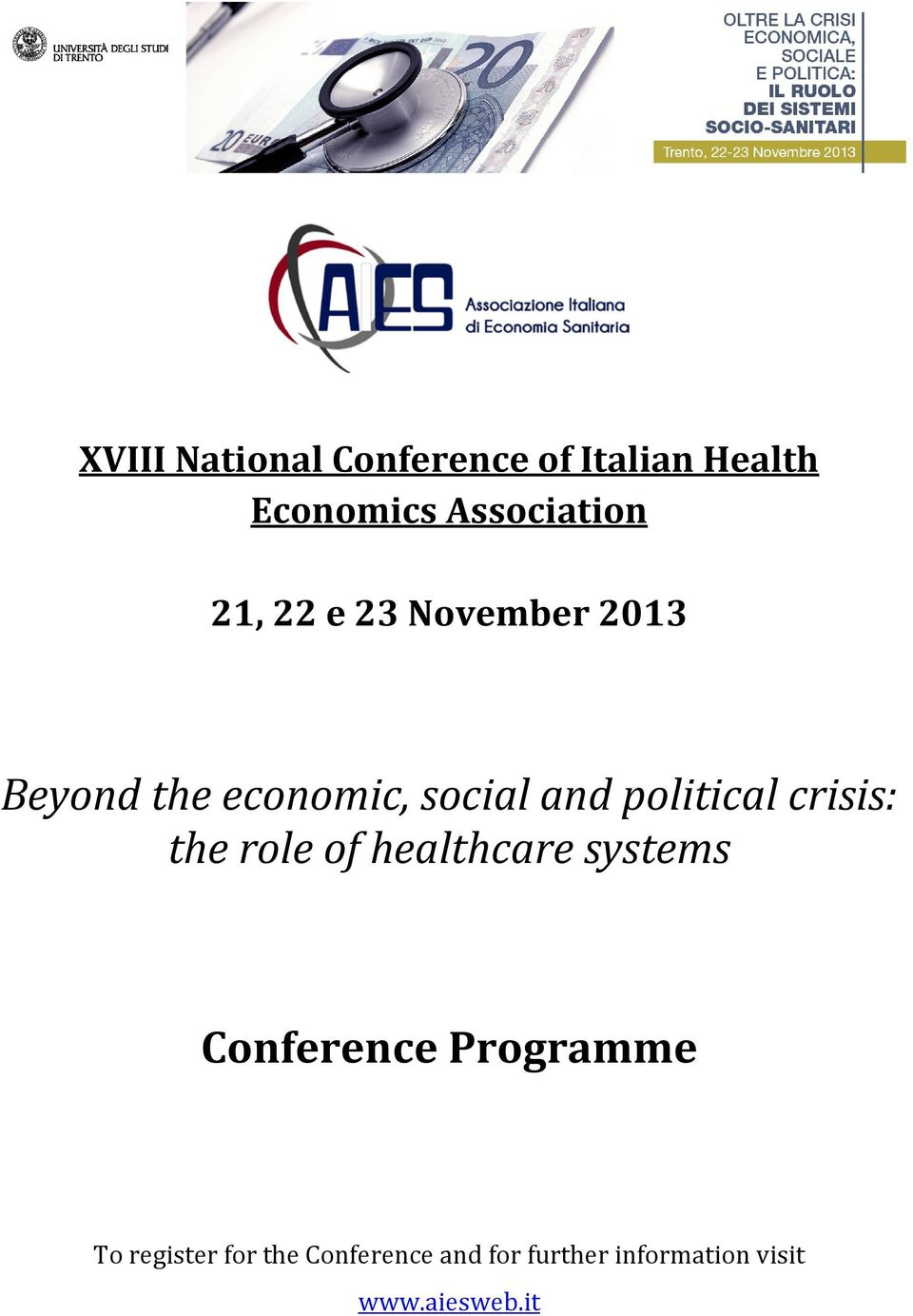 crisis: the role of healthcare systems Conference Programme To