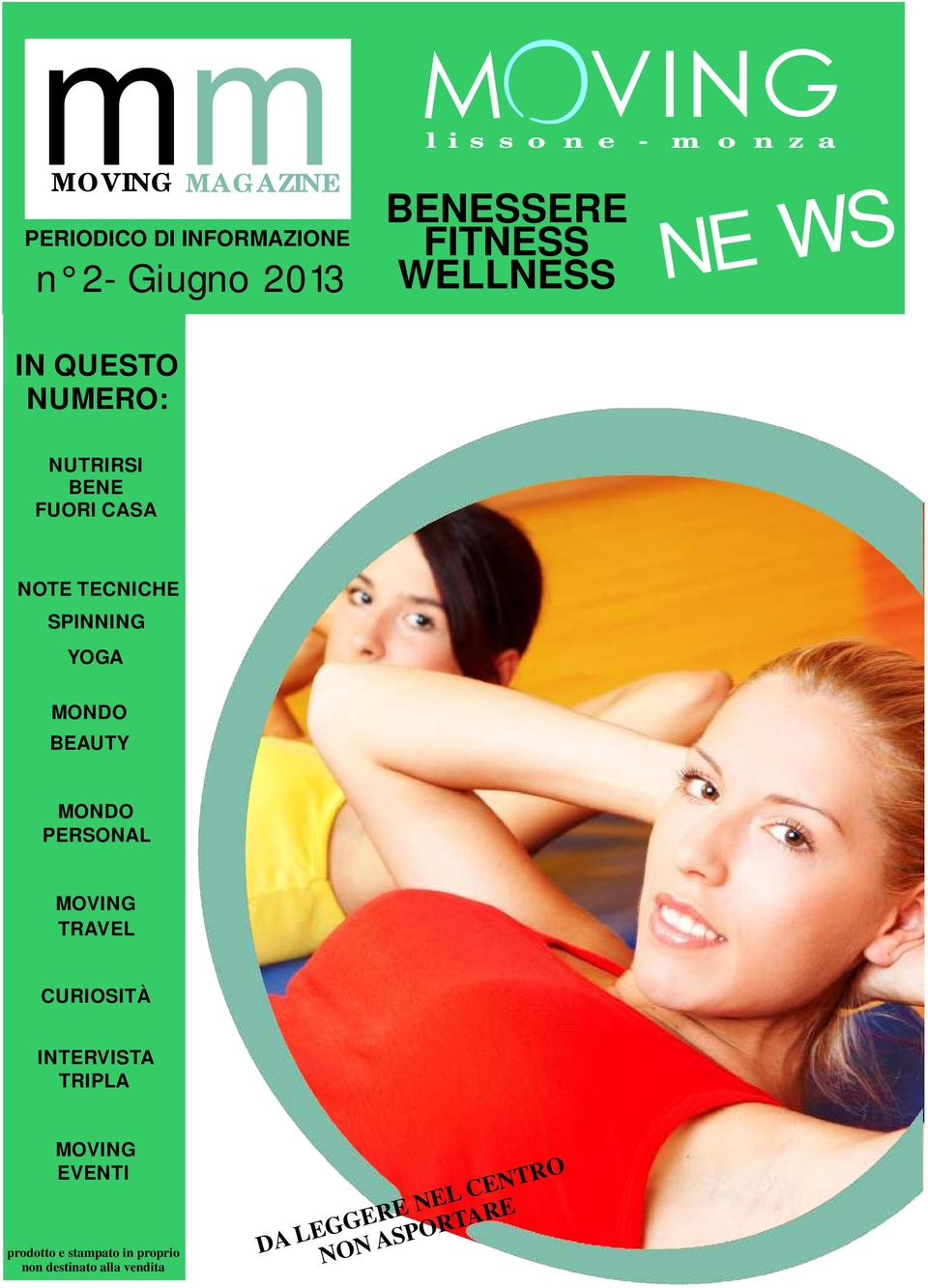 SPINNING YOGA MONDO BEAUTY MONDO PERSONAL MOVING TRAVEL CURIOSITÀ INTERVISTA TRIPLA MOVING