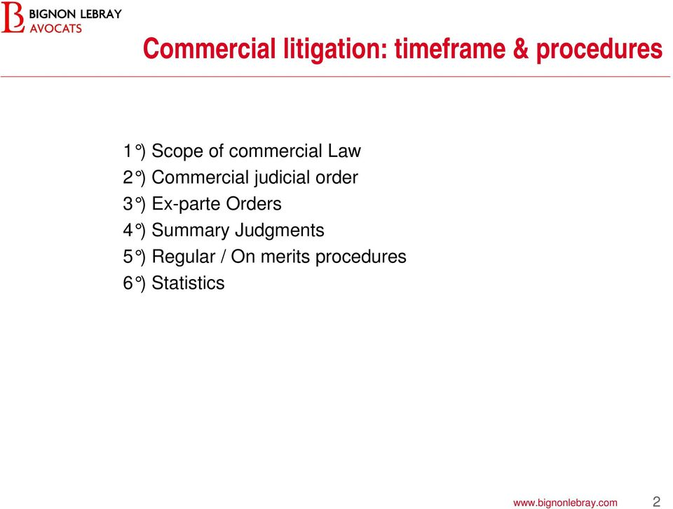 3 ) Ex-parte Orders 4 ) Summary Judgments 5 ) Regular