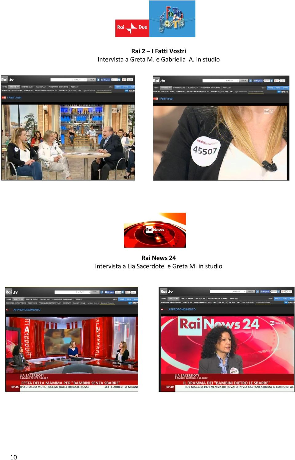 in studio Rai News 24 Intervista