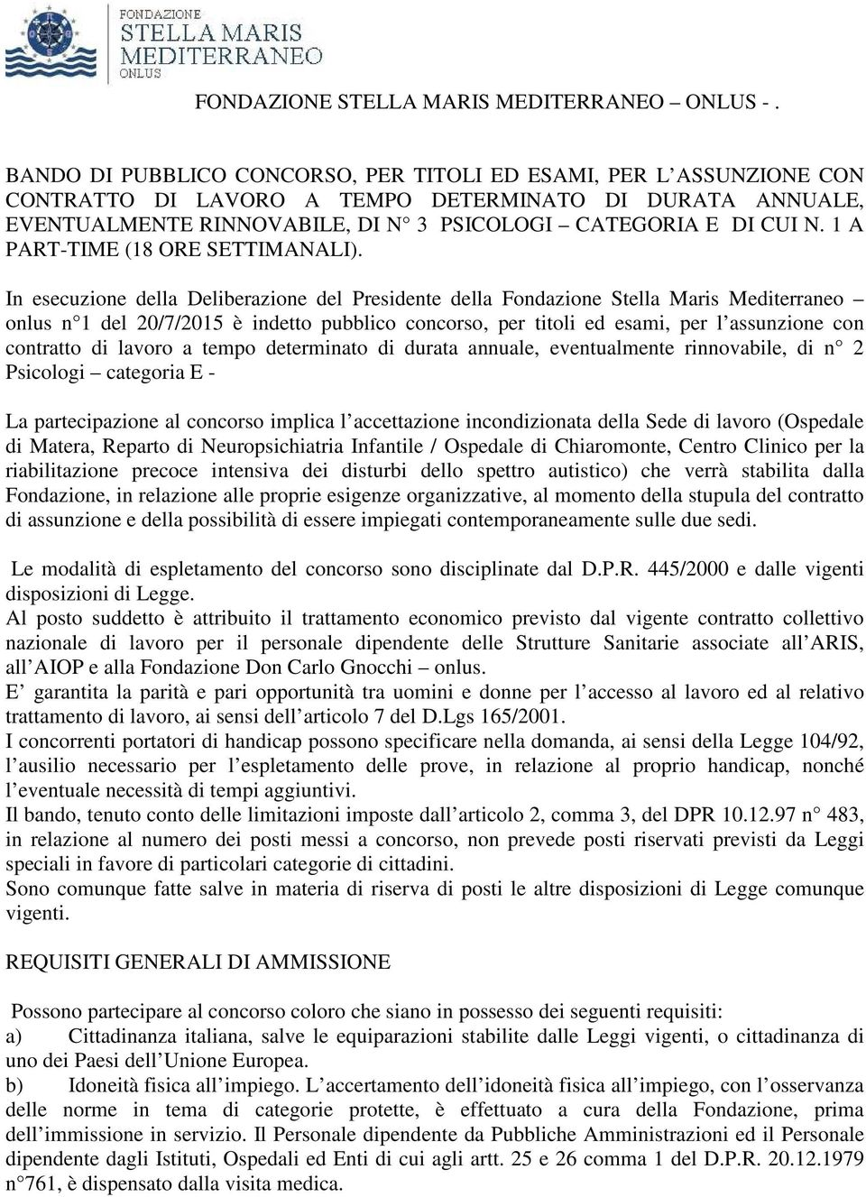 1 A PART-TIME (18 ORE SETTIMANALI).