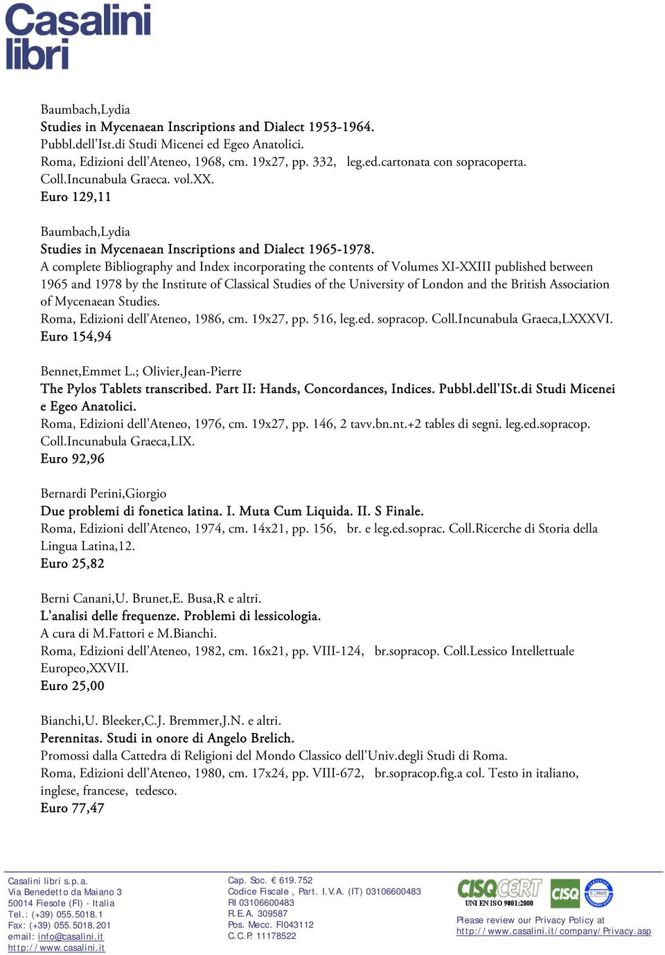 A complete Bibliography and Index incorporating the contents of Volumes XI-XXIII published between 1965 and 1978 by the Institute of Classical Studies of the University of London and the British
