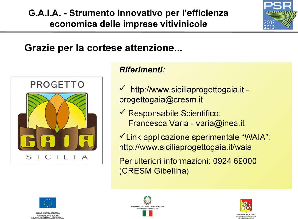 it Responsabile Scientifico: Francesca Varia - varia@inea.