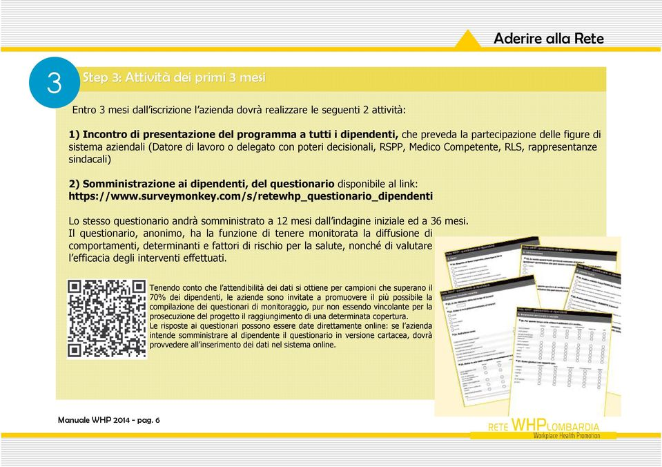 dipendenti, del questionario disponibile al link: https://www.surveymonkey.