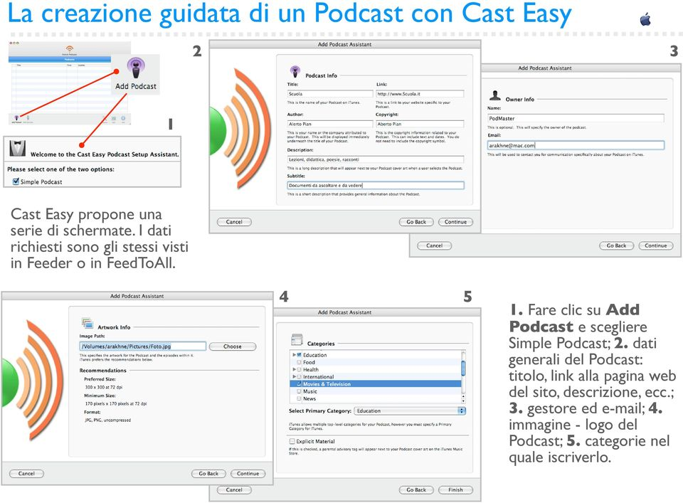 Fare clic su Add Podcast e scegliere Simple Podcast; 2.