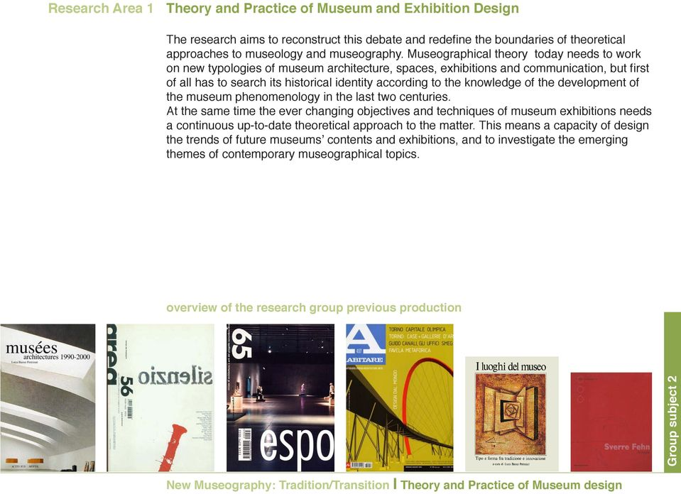 knowledge of the development of the museum phenomenology in the last two centuries.