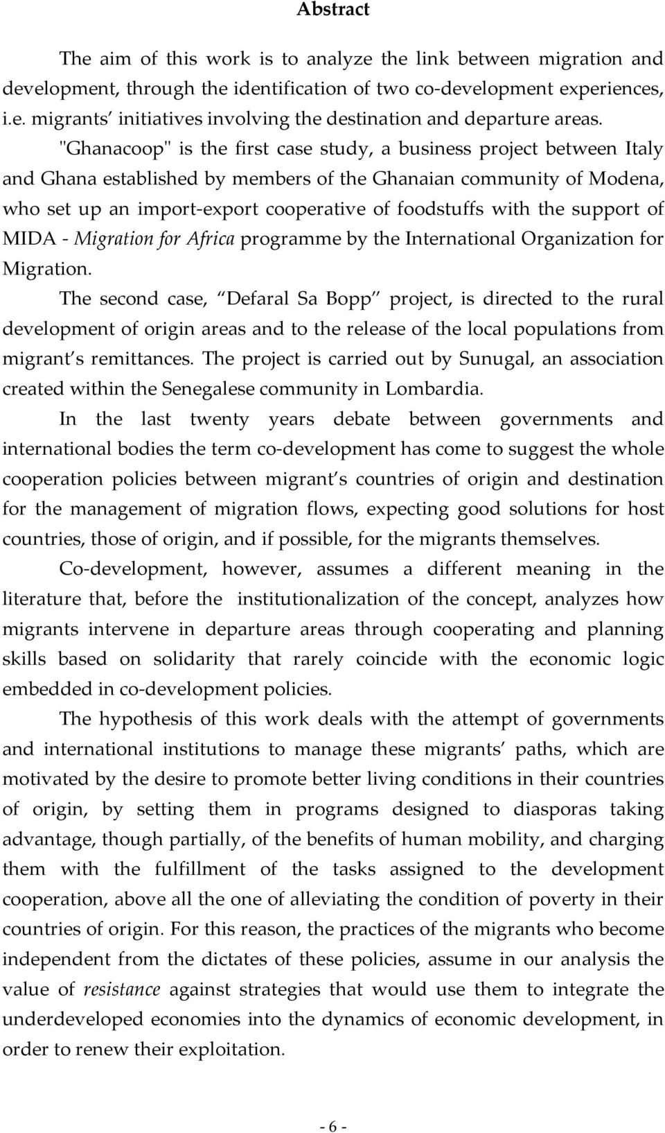 the support of MIDA - Migration for Africa programme by the International Organization for Migration.