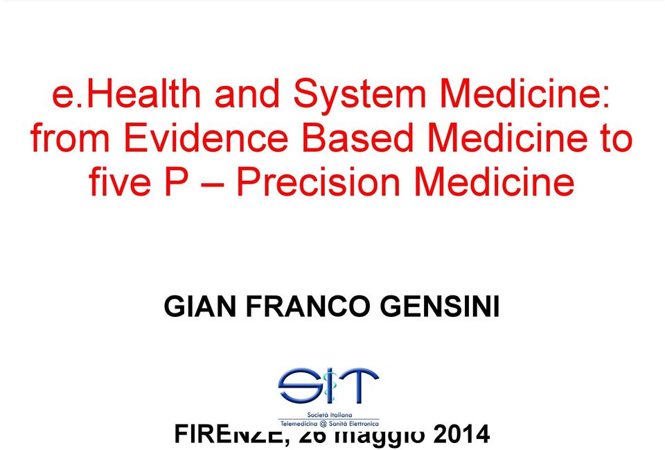 five P Precision Medicine GIAN