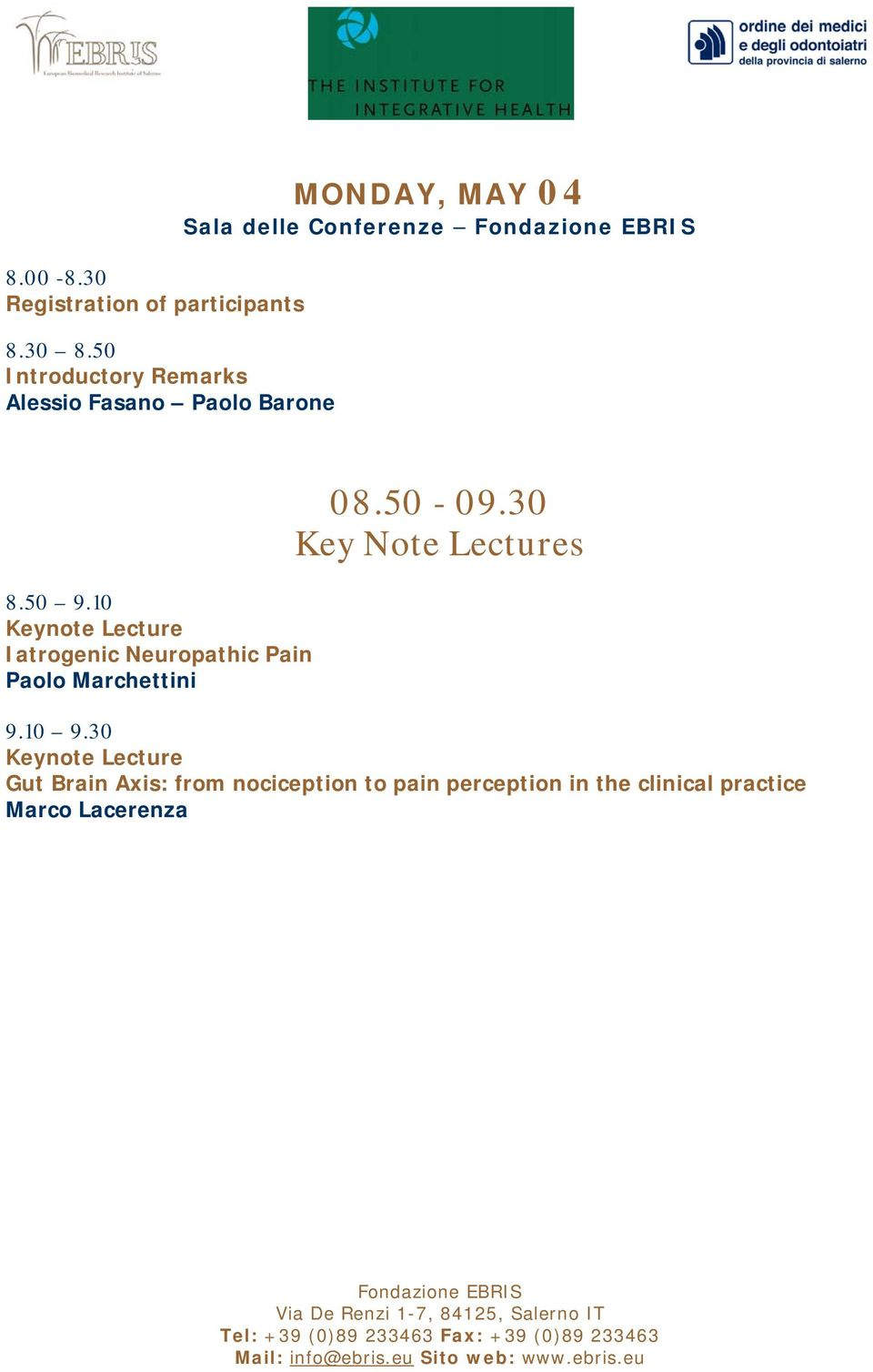 8.50 9.10 Keynote Lecture Iatrogenic Neuropathic Pain Paolo Marchettini 08.50-09.
