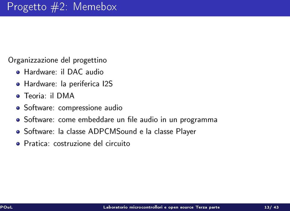 le audio in un programma Software: la classe ADPCMSound e la classe Player Pratica:
