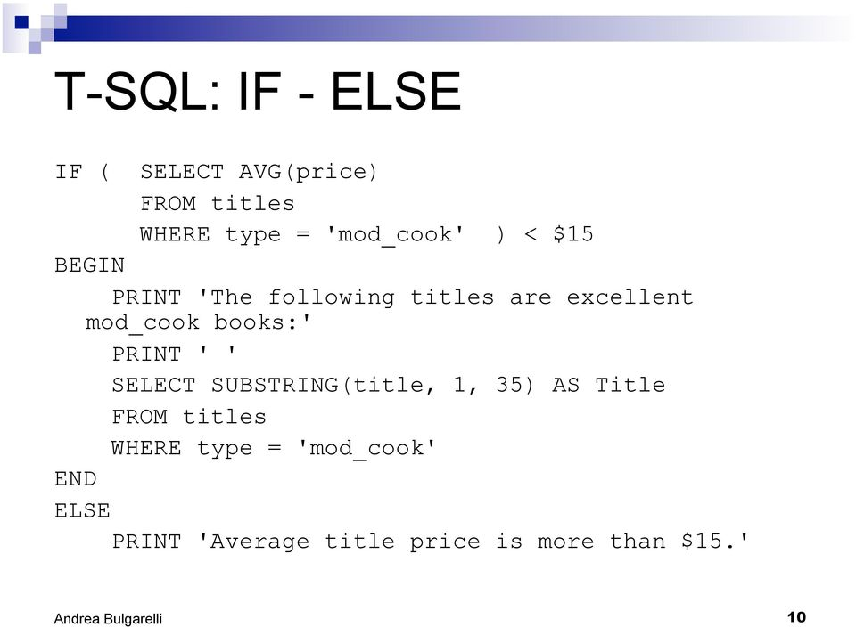 mod_cook books:' PRINT ' ' SELECT SUBSTRING(title, 1, 35) AS Title FROM