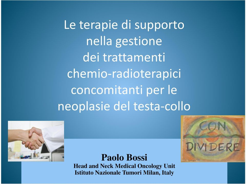 le neoplasie del testa-collo Paolo Bossi Head and