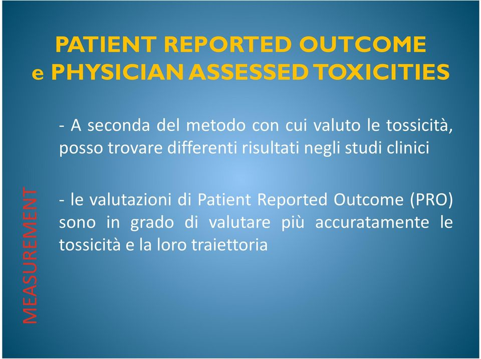 studi clinici MEASUREMENT - le valutazioni di Patient Reported Outcome (PRO)