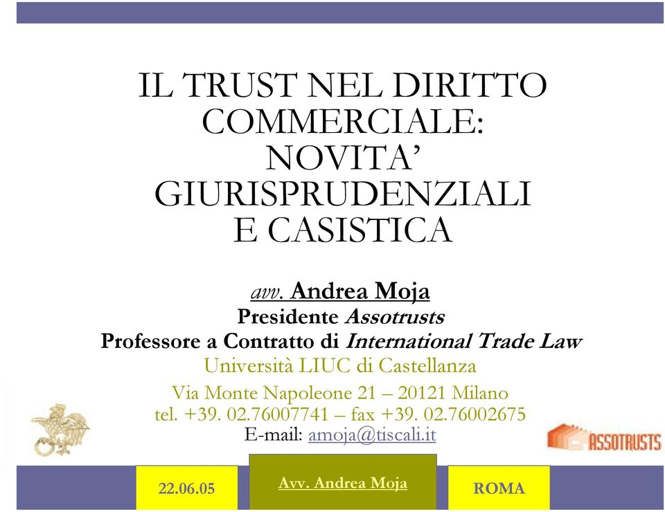 International Trade Law Università LIUC di Castellanza Via Monte