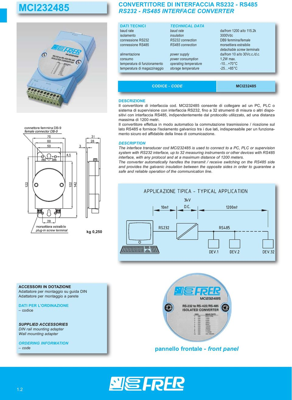 da/from 10 a/to 30Vc.c./d.c. consumo power consumption 1,2W max.