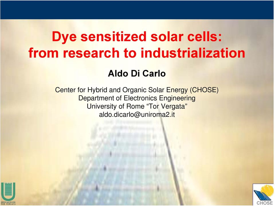 Organic Solar Energy () Department of Electronics