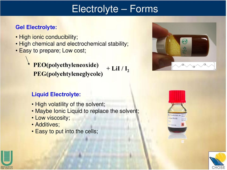 PEG(polyehtyleneglycole) + LiI / I 2 Liquid Electrolyte: High volatility of the