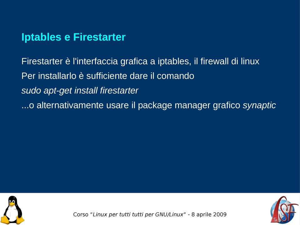 sufficiente dare il comando sudo apt-get install