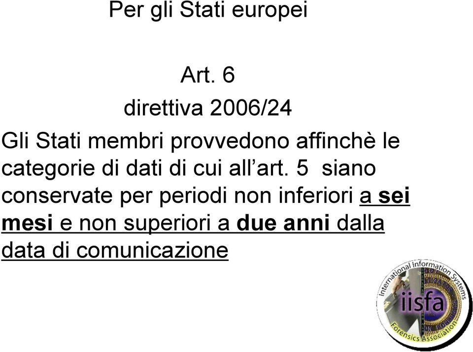 le categorie di dati di cui all art.