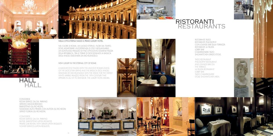 A magnificent piazza with the ancient Roman ruins of the Diocletian Baths and the Basilica degli Angeli designed by Michelangelo sets the stage for the stately white marble palazzo from the 19th