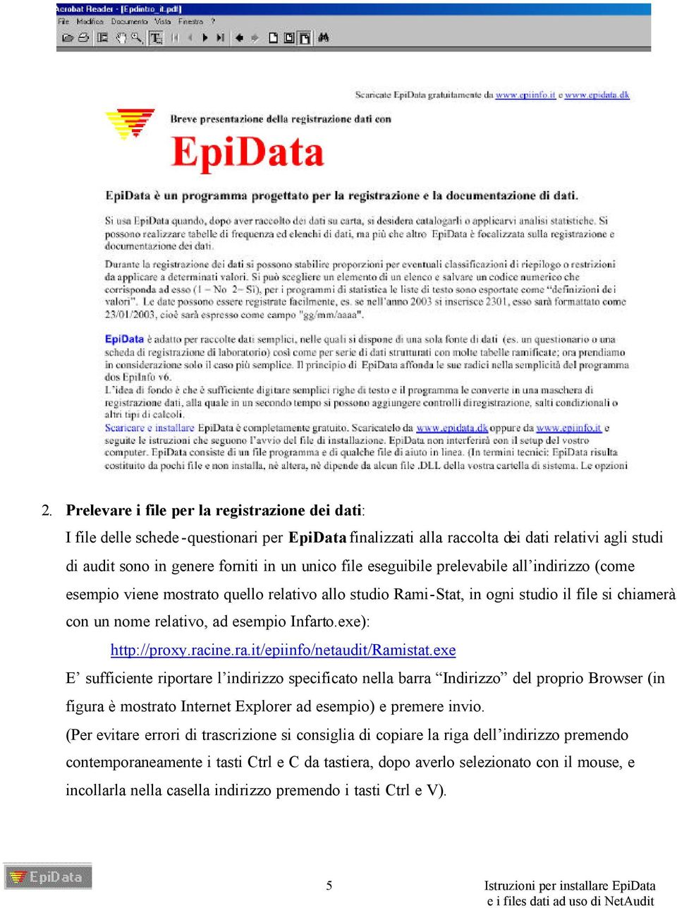 racine.ra.it/epiinfo/netaudit/ramistat.
